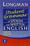 The Longman Student's Grammar of Spoken and Written English (Grammar Reference)
