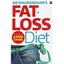 Dr Dhurandhar's Fat-loss Diet