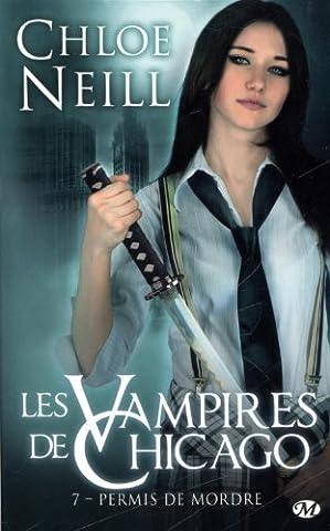 Les Vampires de Chicago, Tome 7: Permis de