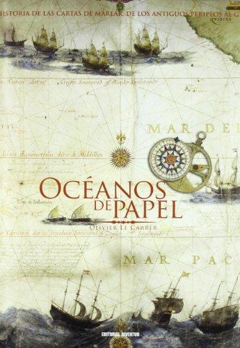 Descargar Libro Oceanos de papel (EN TORNO AL MAR) de Olivier le Carrer