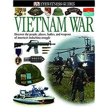 Vietnam War (Eyewitness Guides)