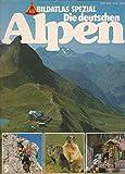 Bildatlas spezial - Nr. 5 - Die Deutschen Alpen - HB Verlag