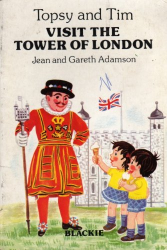 Topsy and Tim visit the Tower of London