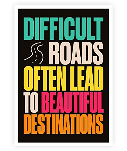 Standard-möbel-poster (Lab No. 4 Difficult Roads Often Lead To Beautiful Destinations Quote Its About The Journey Travel And Tourism Quote Life Motivational And Inspirational Quote A3 Size Poster)