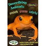Describing Animals: smooth, orange, colorful (English Edition)