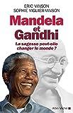Mandela et Gandhi : La sagesse peut-elle changer le monde ? (A.M. GD FORMAT)