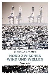 Mord zwischen Wind und Wellen: Küsten Krimi (Ole Frings)