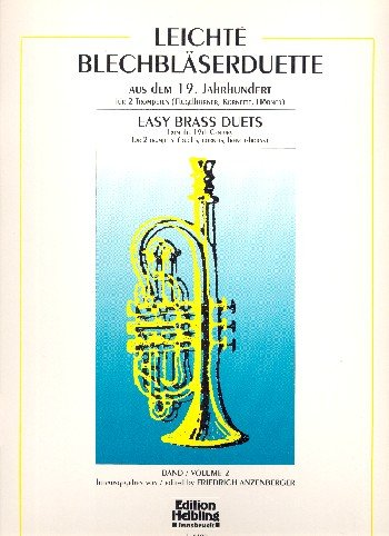 Leichte Blechbläserduette Band 2: für 2 Trompeten (Flügelhörner, Kornette,