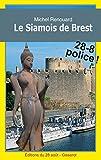 Le Siamois de Brest (Les enquêtes dAchille Corneille t. 4) (French Edition)