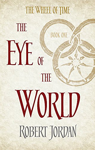 Eye Of The World. Book 1 Of The Wheel Of Time