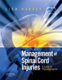 Management of Spinal Cord Injuries E-Book: A Guide for Physiotherapists