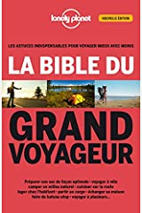 La bible du grand voyageur - 2ed Broché