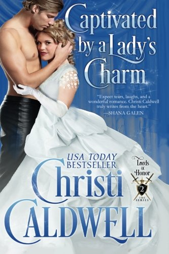 Captivated by a Lady's Charm: Volume 2 (Lords of Honor)