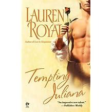 Tempting Juliana (Signet Eclipse) by Lauren Royal (2006-11-07)