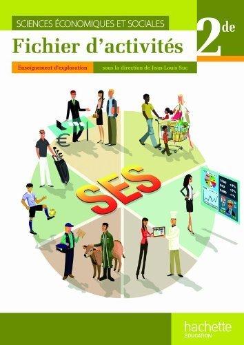 Sciences conomiques et sociales 2de - Fichier d'activits de l'lve - Edition 2010 de Jean-Louis Suc (2010) Broch