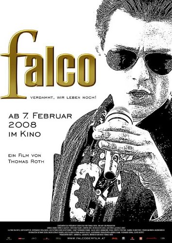 falco poster Falco: Damn It, We're Still Alive! Plakat Movie Poster (11 x 17 Inches - 28cm x 44cm) (2008) Australian B
