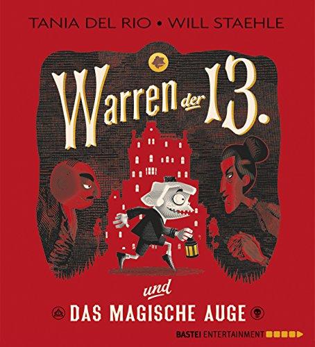 Warren der Dreizehnte und das Magische Auge (Geschichte Halloween Großbritannien)
