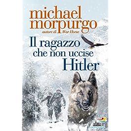 libro per bambini - il ragazzo che non uccise hitler