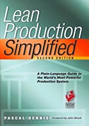 Lean Production Simplified 2nd (second) Edition by Dennis, Pascal published by Productivity Press (2007)