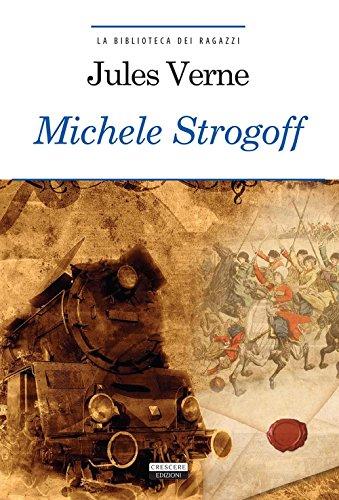 Michele Strogoff. Ediz. integrale