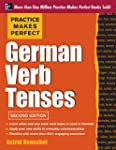 Practice Makes Perfect German Verb Te...