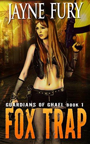 Fox Trap: A SciFi Urban Fantasy (Guardians of Ghael Book 1) (English Edition) - Fox Trap