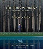The Fox's Window and Other Stories