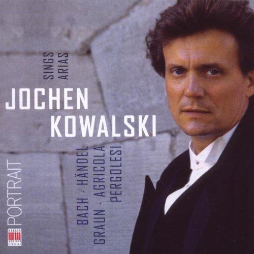 Jochen Kowalski Sings Arias -
