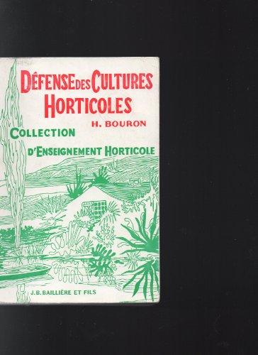 Défense des cultures horticoles par Hubert Bouron