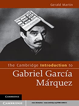 an introduction to the life and literature by gabriel garcia marquez The cambridge introduction to gabriel garcía  martin's introduction is the ideal companion  and to the solitary reader interested in how life and literature.