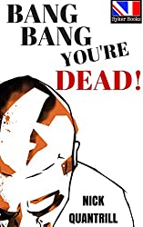 Bang Bang, You're Dead (Best of British Crime Fiction Book 2)