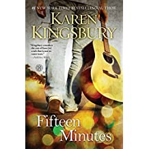 [(Fifteen Minutes)] [By (author) Karen Kingsbury] published on (November, 2013)