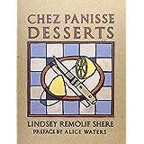 Chez Panisse Desserts (Cuisine)