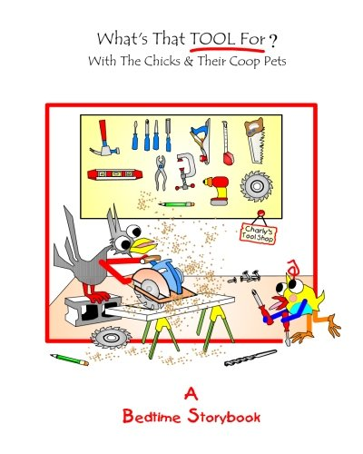 whats-that-tool-for-with-the-chicks-and-their-coop-pets
