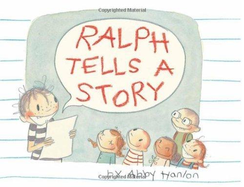 Ralph Tells a Story by Hanlon, Abby (2012) Hardcover