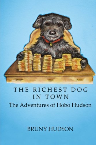 The Richest Dog in Town: The Adventures of Hobo Hudson - Animal-print Hobo