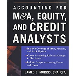 Accounting for M&A, Equity, and Credit Analysts