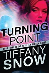 Turning Point (The Kathleen Turner Series #3)