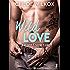 Wild Love - 3: Bad boy & secret girl