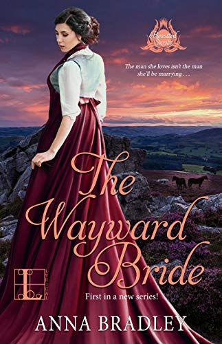 The Wayward Bride (Besotted Scots Book 1) (English Edition)
