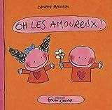 """Afficher """"Oh les amoureux !"""""""