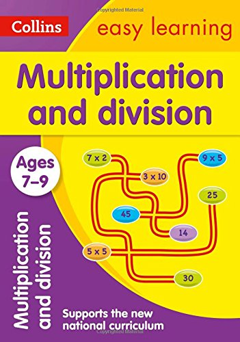 Multiplication and Division Ages 7-9: New Edition (Collins Easy Learning KS2) por Collins Easy Learning
