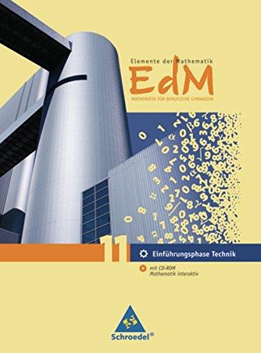 Elemente der Mathematik für berufliche Gymnasien - Ausgabe 2011 für Niedersachsen: Schülerband Einführungsphase 11 Technik