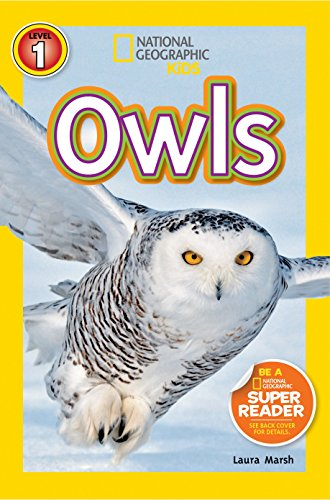 National Geographic Kids. Owls (National Geographic Kids Readers: Level 1)