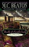 Death of a Gentle Lady (A Hamish Macbeth Mystery, Band 23)