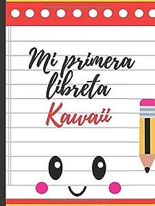 Mi Primera Libreta Kawaii: Bonito