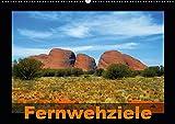 Fernwehziele (Wandkalender 2019 DIN A2 quer): Traumziele für Reiselustige in aller Welt (Monatskalender, 14 Seiten ) (CALVENDO Orte)