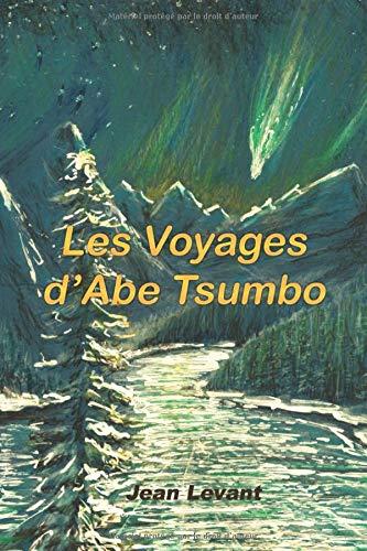 Les voyages d'Abe Tsumbo par Jean Levant