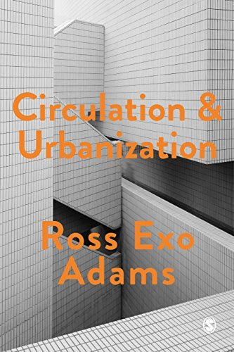 Circulation and Urbanization (Society and Space) (English Edition)