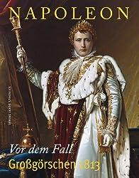 Napoleon: Vor dem Fall - Großgörschen 1813